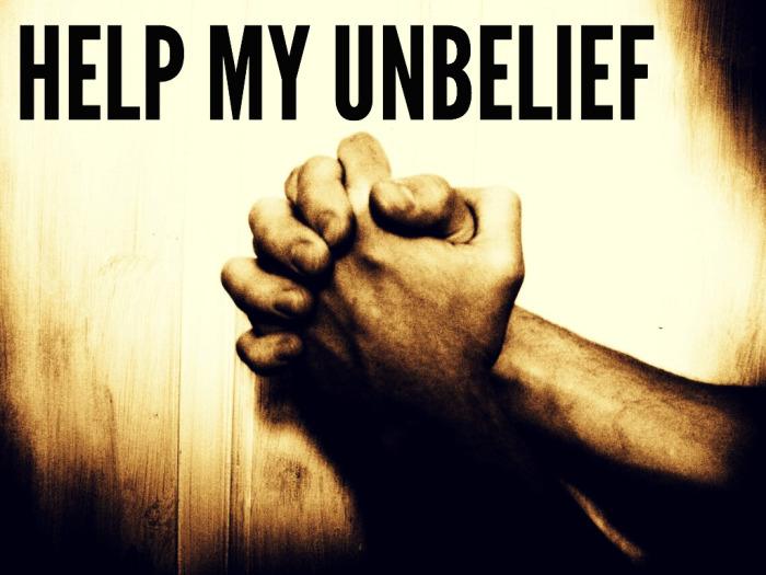 help-my-unbelief mark 9 24